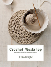 Crochet Workshop by Erika Knight